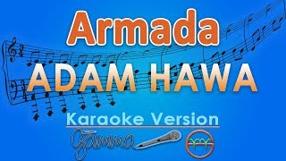 Armada - Adam Hawa (Karaoke Lirik Tanpa Vokal) by GMusic
