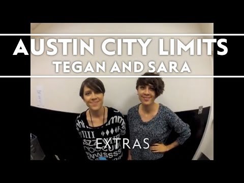 Tegan and Sara - Tegan and Sara Invite You To ACL! [Extra]