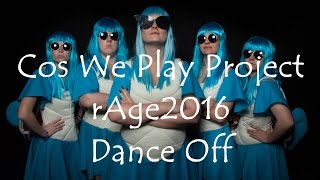 rAge 2016 Dance Off Cosplay Music Video by Cos We Play Project