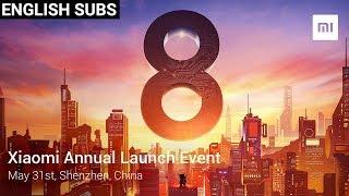 Xiaomi Mi 8, MI Band 3, MIUI 10 LIVE 🔴 Launch Event   Watch Xiaomi Live Event 2018   Mi Live Stream