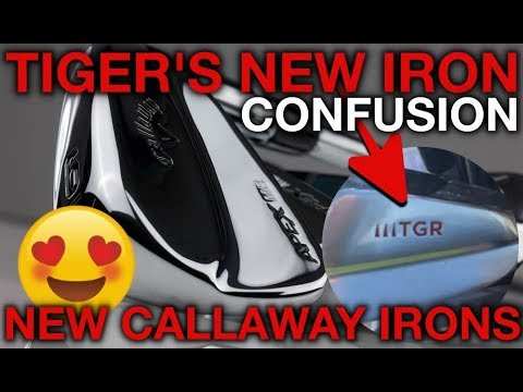 Tiger's New Iron Confusion + SUPER HOT CALLAWAY IRONS