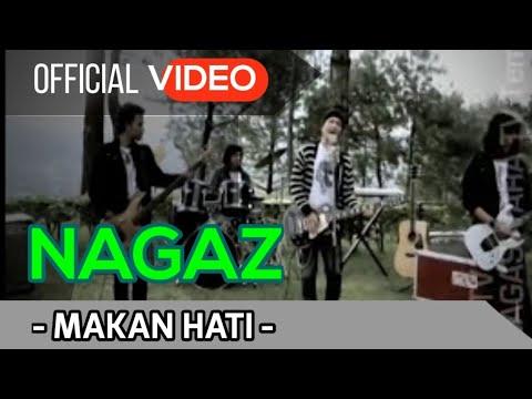 Nagaz - Makan Hati.mp4