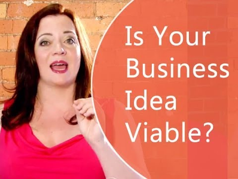 Is Your Business Idea Viable?