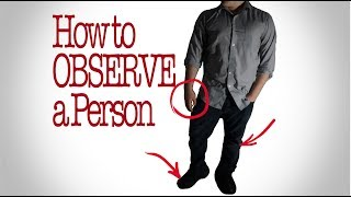 Video How to Observe a person: Things to Look For MP3, 3GP, MP4, WEBM, AVI, FLV Maret 2018