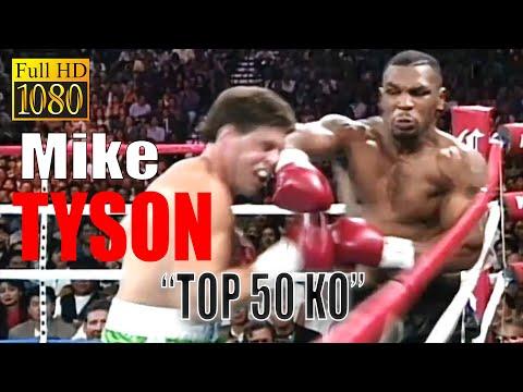 "Mike Tyson ""Top 50 Ko"" (FULL HD)."