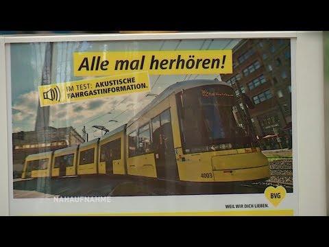 BVG testet akustische Fahrgastinformationen / Nahau ...