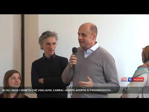 18/02/2020 | VENETO CHE VOGLIAMO, CARRAI: «PORTE APERTE AI PROGRESSISTI»