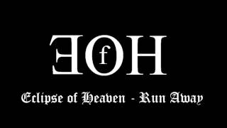 Video Eclipse of Heaven - Run away