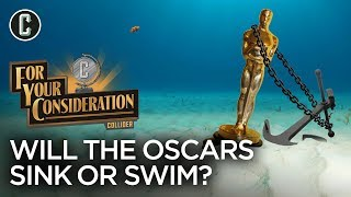 Will the Oscar Ceremony Be a Disaster or Ratings Hit? - Collider For Your Consideration by Collider