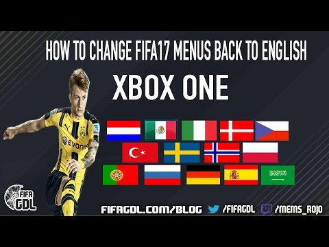 HOW To CHANGE FIFA 17 LANGUAGE To English [Xbox One]