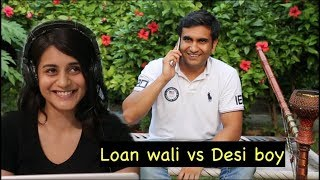 Video Loan Wali vs Desi Boy - | Lalit Shokeen Films | MP3, 3GP, MP4, WEBM, AVI, FLV Januari 2018