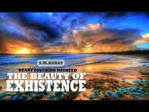 The Beauty Of Existence With Lyrics - Heart Touching Nasheed.