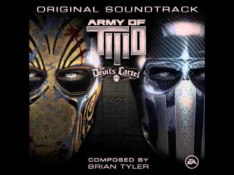 """Army Of Two - The Devil's Cartel OST """"Theme"""""""