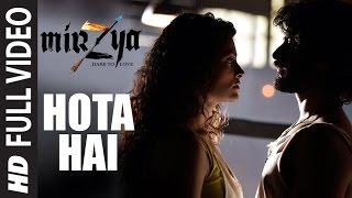 HOTA HAI  Full Video Song | MIRZYA | Shankar Ehsaan Loy | Rakeysh Omprakash Mehra | Gulzar |T-Series