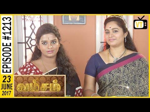 Vamsam - வம்சம் | Tamil Serial | Sun TV | Epi 1213 | 22/06/2017