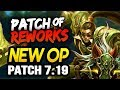 PATCH OF REWORKS! New OP CHAMPS IN 7.19 - Biggest Changes (League of Legends)