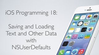 IOS Programming 18: Saving And Loading Data With NSUserDefaults