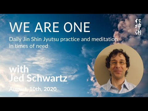 We are ONE: JSJ Practice and Meditation: SEL #25, with Jed Schwartz - live on August, 10th, 2020