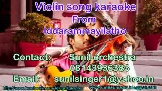 Violin song karaoke-Iddarammayilatho karaoke