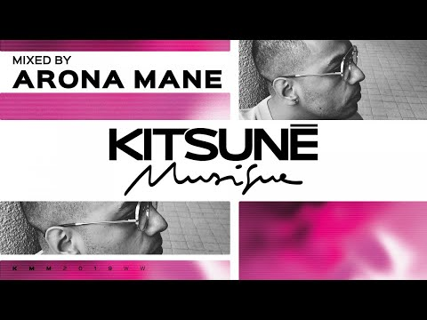 Arona Mane - Kitsuné Musique Mixed by Arona Mane