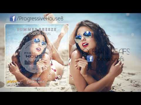 Ocean Leafs - Summer Breeze #018 - Funkydrive GuestMix [25-10-2014] on Pure.FM