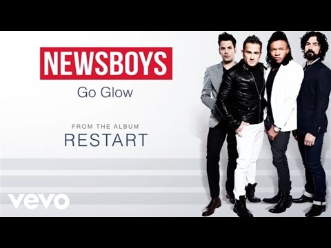 Newsboys - Go Glow (Lyric Video)