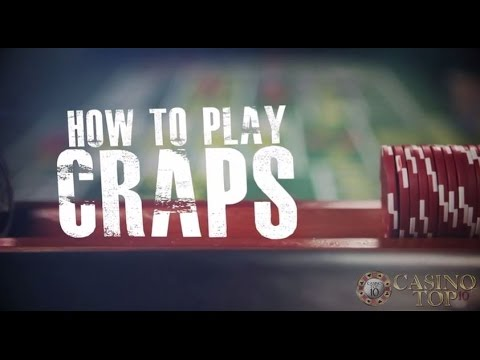 How to Play Craps – A CasinoTop10 Guide