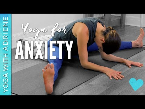 Yoga for Anxiety – 20 Minute Practice – Yoga With Adriene