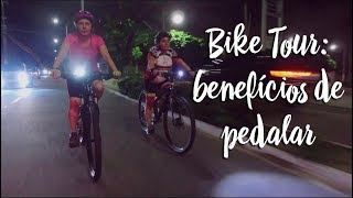 Bike Tour: benefícios de pedalar