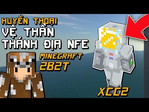 2B2T Huyền Thoại Vệ Thần Thánh Địa NFE Minecraft Không Luật Lệ Channy