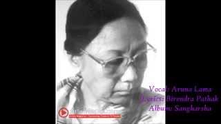Malai Yehi Jiwan Badhai: Aruna Lama