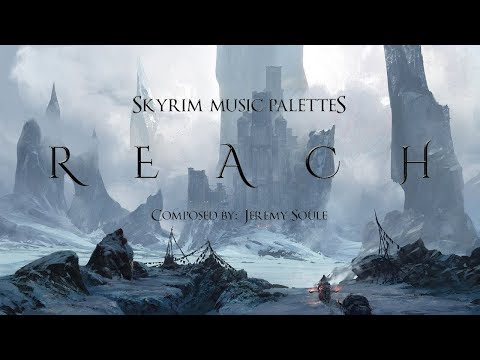 Jeremy Soule — ''The Stronghold Of Reach'' [Reach - Day & Night BSA Music Palettes] (Skyrim)