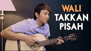 Video (Wali) Takkan Pisah - Nathan Fingerstyle | Guitar Cover MP3, 3GP, MP4, WEBM, AVI, FLV November 2017
