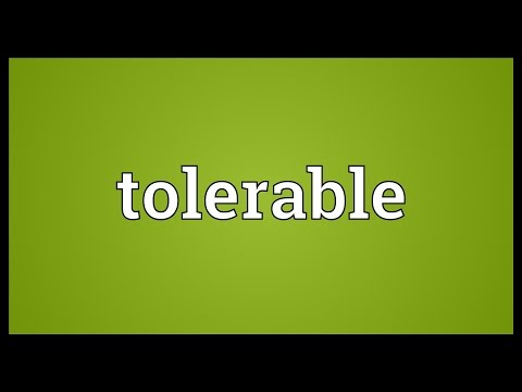 Tolerable Meaning