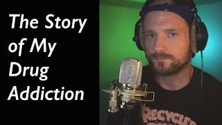 Video The Story of My Drug Addiction MP3, 3GP, MP4, WEBM, AVI, FLV Desember 2018