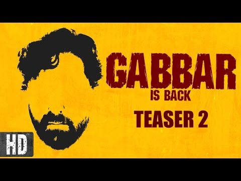 Gabbar is Back Movie Trailer | Watch Gabbar is Back Hindi movie teaser Online