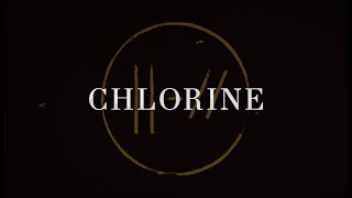 twenty one pilots ~ Chlorine (Lyrics)