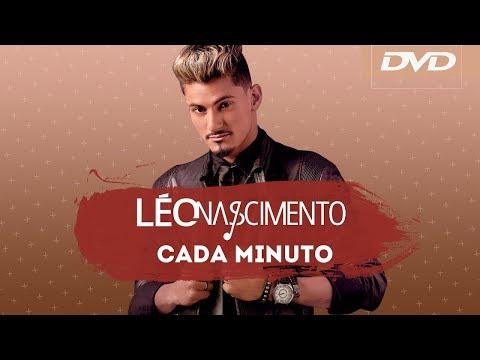 Léo Nascimento - Cada Minuto ( DVD )