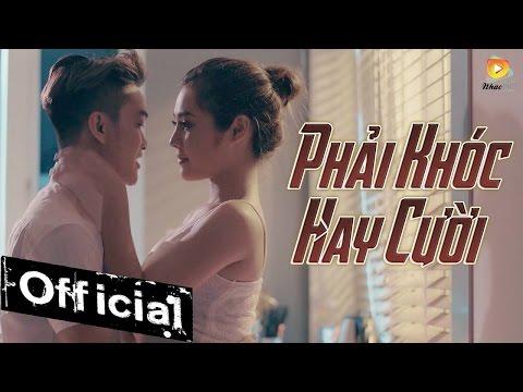 Phải Khóc Hay Cười - HKT [MV OFFICIAL] - Thời lượng: 5:01.