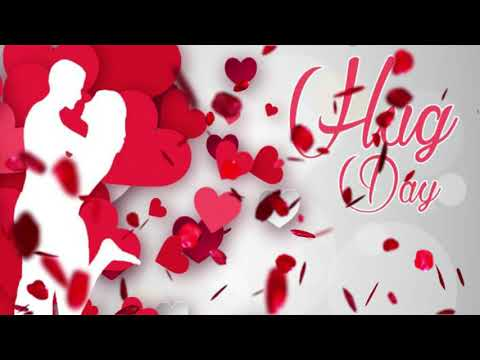 Video songs - Happy Hug day songs Hug day greetings Hug day video for whatsapp