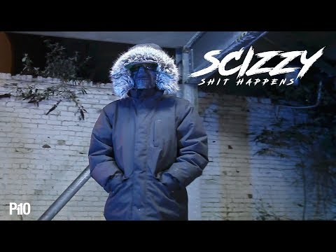 P110 – Scizzy – Shit Happens
