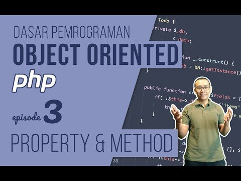 OOP DASAR pada PHP #3 - Property dan Method