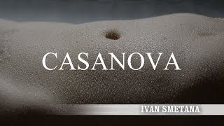 Video IVAN SMETANA -  Casanova (Teaser)