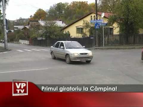 Primul giratoriu la Câmpina!