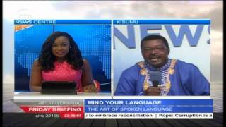 Mind Your Language with Willis Ochieng