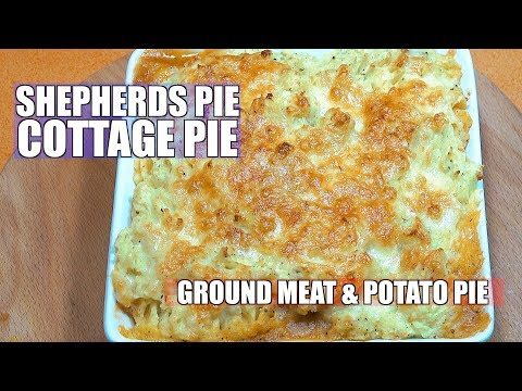 Shepherds Pie - Cottage pie - Meat & Potato recipe - How to Make Shepherds Pie
