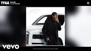 Tyga - On Me (Audio) ft. Lil Wayne