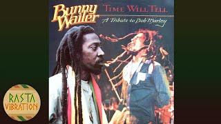 Video Bunny Wailer–Time Will Tell (A Tribute to Bob Marley) Full Album MP3, 3GP, MP4, WEBM, AVI, FLV November 2018
