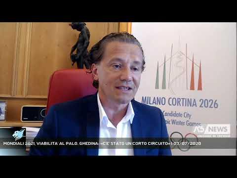 MONDIALI 2021, VIABILITA' AL PALO. GHEDINA: «C'E' STATO UN CORTO CIRCUITO» | 03/07/2020