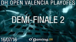 Demi-finale 2 - 2016 DreamHack Open: Valencia - Ro4